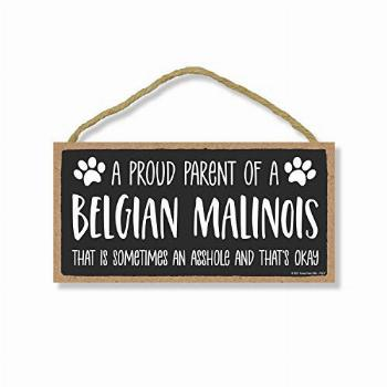 Honey Dew Gifts, Proud Parent of a Belgian Malinois That is